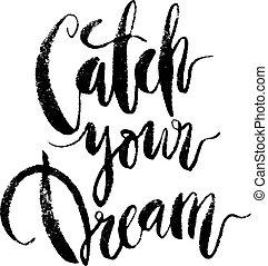 presa, citazione, dream., tuo, inspirational
