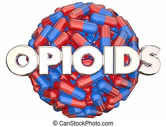 prescrição, vício, pílulas, cápsulas, opioids, perigo, drogas, ilustração, 3d