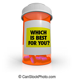 Prescription Medicine - Which One is Best for You?