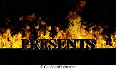 Presents Burning Hot Word in Fire