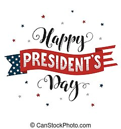 president day card - Happy Presidents Day text on american...