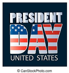 president day - some text with the american flag as a...