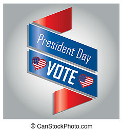 president day - a colored ribbon with white text and a pair...