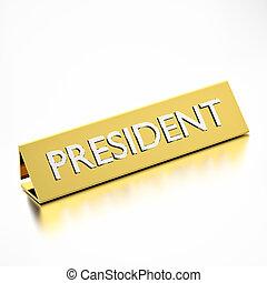 President job title on nameplate, for career professions. 3d render.