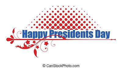 presidentes, feliz, día, saludo, texto