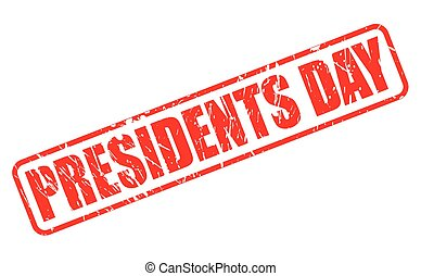 PRESIDENTS DAY red stamp text