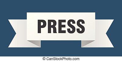 press ribbon. press isolated sign. press banner