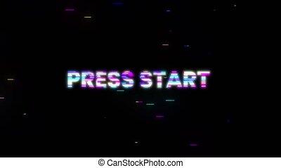 Press start glitch phrase. Retro futuristic style. Motion graphics
