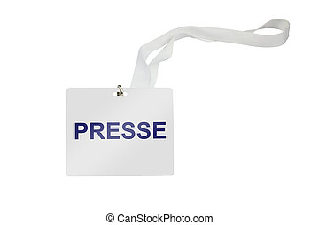Presse Pass - presse (German press) labeled pass isolated on...