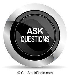 pretas, cromo, ícone, perguntas, perguntar, botão