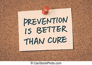 prevenção, é, melhor, do que, cura