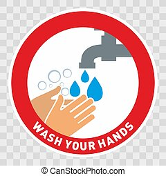 Prevent infection public health information sign in red circle Wash your hands