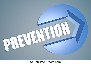 Prevention - 3d text render illustration concept with a...