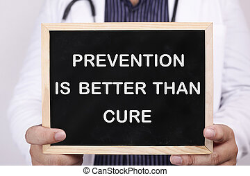 Prevention is better than cure. Health and medical concept