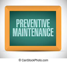 preventive maintenance message sign illustration design over a white background