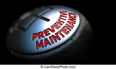 Preventive Maintenance on Gear Stick with Red Text. - Gear...