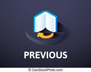 Previous isometric icon, isolated on color background