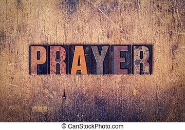 prière, concept, bois, letterpress, type