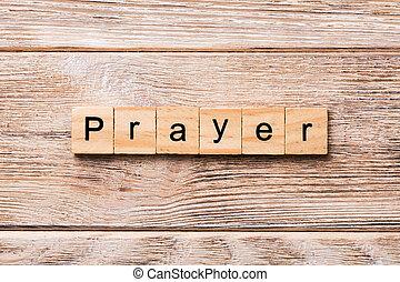 prière, mot, écrit, sur, bois, block., prière, texte, sur, table bois, pour, ton, desing, concept