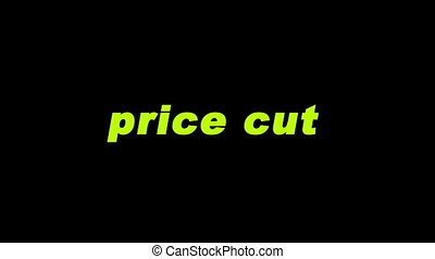 "Price cut video animation. Yellow ""price cut"" text isolated..."
