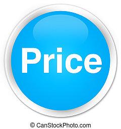 Price premium cyan blue round button