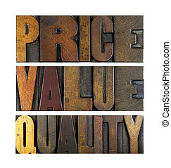 The words PRICE VALUE QUALITY written in vintage letterpress type