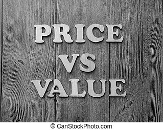 Price vs Value, Motivational Words Quotes Concept