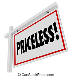 Priceless Word Home For Sale Real Estate Sign Expensive Value
