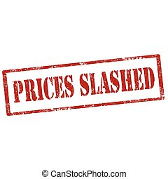 Prices Slashed-stamp - Grunge rubber stamp with text Prices ...