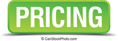 Pricing green 3d realistic square isolated button