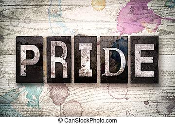 Pride Concept Metal Letterpress Type