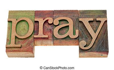 prier, mot, dans, letterpress, type