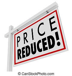 prijs, verminderde, thuis, te koop teken, onderste, waarde