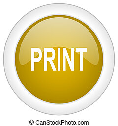 print icon, golden round glossy button, web and mobile app design illustration