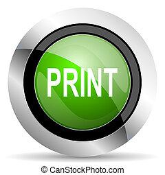 print icon, green button