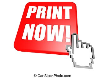 Print now button with cursor