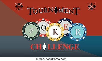 Print Poker tournament cover. Challenge game poster, illustration of casino chips. Gambling symbols. Vector