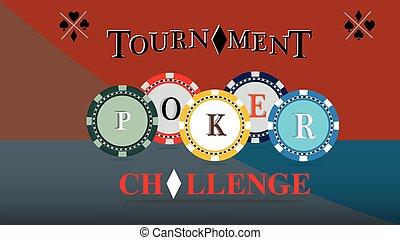Print Poker tournament cover. Challenge game poster, illustration of casino chips. Gambling symbols. Vector