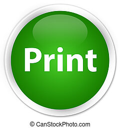 Print premium green round button