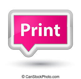 Print prime pink banner button
