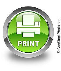Print (printer icon) glossy green round button