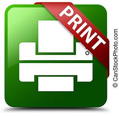 Print (printer icon) green square button red ribbon in corner