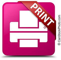 Print (printer icon) pink square button red ribbon in corner