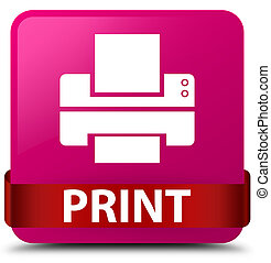Print (printer icon) pink square button red ribbon in middle