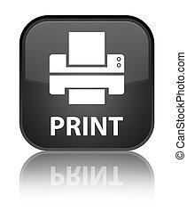 Print (printer icon) special black square button