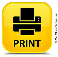 Print (printer icon) special yellow square button