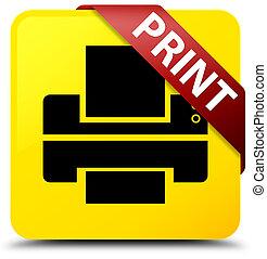 Print (printer icon) yellow square button red ribbon in corner