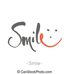 Print - SMILE. Hand-drawn lettering of a phrase Smile. ...
