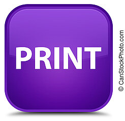 Print special purple square button