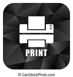 Printer black color web modern brillant design square internet icon on white background.